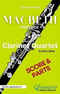 Macbeth prelude - Clarinet Quartet (parts & score) - Librerie.coop
