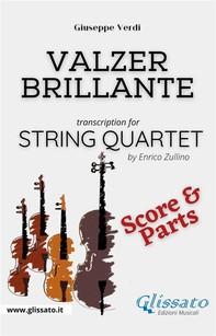 Valzer Brillante - String Quartet (parts & score) - Librerie.coop