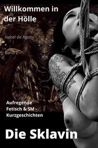 Die Sklavin  - Willkommen in der Hölle 2 - Librerie.coop