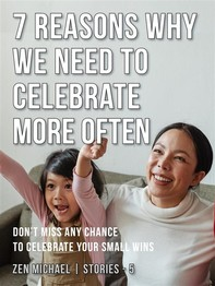 7 Reasons Why We Need to Celebrate More Often - Librerie.coop