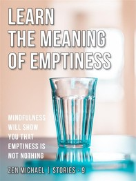 Learn the Meaning of Emptiness - Librerie.coop