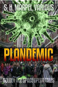 Plandemic: Golden Age Space Opera Tales - Librerie.coop