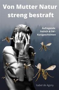Von Mutter Natur streng bestraft - Librerie.coop