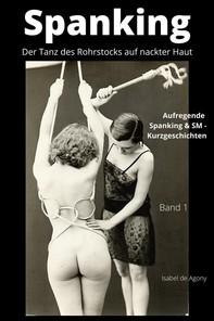 Spanking 1  - Der Tanz des Rohrstocks auf nackter Haut - Librerie.coop