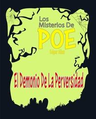 El Demonio De La Perversidad - Librerie.coop