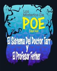 El Sistema Del Doctor Tarr y El Profesor Fether - Librerie.coop