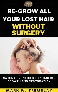 Get Back All Your Lost Hair in Two Weeks - Librerie.coop