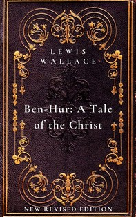 Ben-Hur: A Tale of the Christ - Librerie.coop