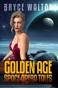 Bryce Walton: Golden Age Space Opera Tales - Librerie.coop