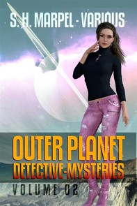 Outer Planet Detective-Mysteries Vol 02 - Librerie.coop