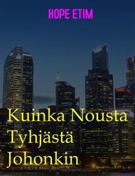 Kuinka Nousta Tyhjästä Johonkin - Librerie.coop