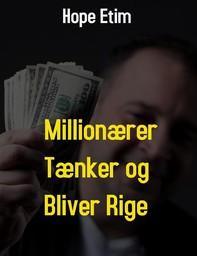 Millionærer Tænker og Bliver Rige - Librerie.coop