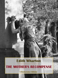 The Mother's Recompense - Librerie.coop