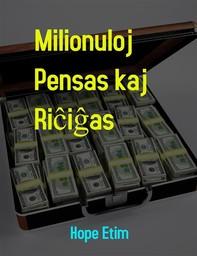Milionuloj Pensas kaj Riĉiĝas - Librerie.coop
