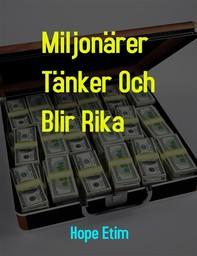 Miljonärer Tänker Och Blir Rika - Librerie.coop