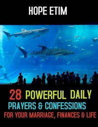 28 Powerful Daily Prayers and Confessions for Your Marriage, Finances and Life - Librerie.coop