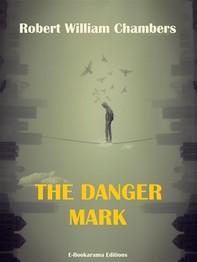 The Danger Mark - Librerie.coop