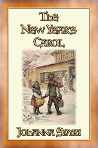 THE NEW YEAR'S CAROL - A Magical Tale for the New Year - Librerie.coop