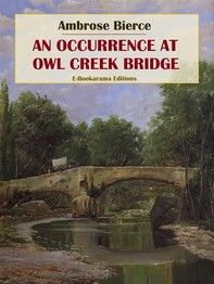 An Occurrence at Owl Creek Bridge - Librerie.coop