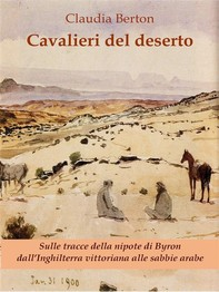 Cavalieri del deserto - Librerie.coop