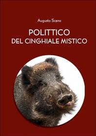 Polittico del cinghiale mistico (versione integrale in 13 libri) - Librerie.coop