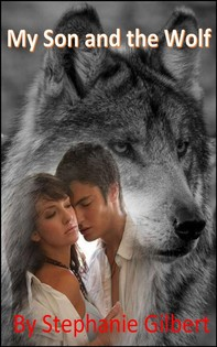 My Son And The Wolf No.1 - Librerie.coop