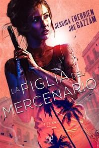 La Figlia del Mercenario - Librerie.coop
