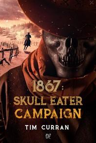 1867: Skull Eater Campaign (versione italiana) - Librerie.coop