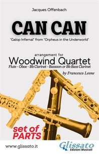 Can Can - Woodwind Quartet (parts) - Librerie.coop