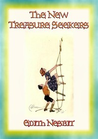 THE NEW TREASURE SEEKERS - Book 3 in the Bastable Children's Adventure Trilogy - Librerie.coop