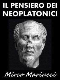 Il Pensiero dei Neoplatonici - Librerie.coop