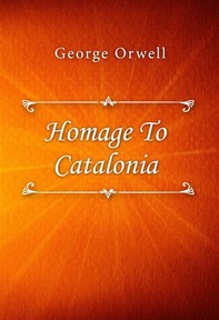 Homage To Catalonia - Librerie.coop