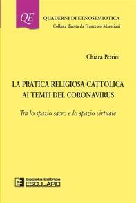 La pratica religiosa cattolica ai tempi del Coronavirus - Librerie.coop