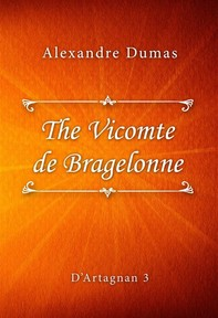 The Vicomte de Bragelonne - Librerie.coop