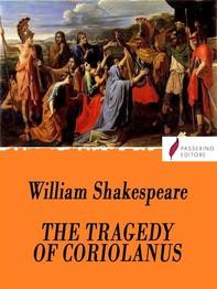 The tragedy of Coriolanus - Librerie.coop