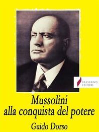Mussolini alla conquista del potere - Librerie.coop
