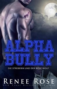 Alpha Bully: Die Streberin und der böse Wolf - Librerie.coop