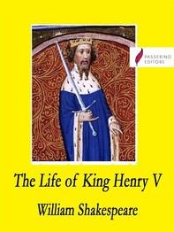 The Life of King Henry V - Librerie.coop