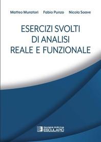 Esercizi svolti di Analisi Reale e Funzionale - Librerie.coop