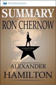 Summary of Alexander Hamilton by Ron Chernow - Librerie.coop