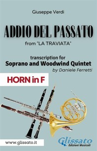(Horn in F) Addio del passato - Soprano & Woodwind Quintet - Librerie.coop