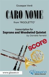 (Score) Caro Nome - Soprano & Woodwind Quintet - Librerie.coop
