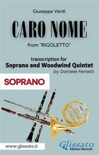 (Soprano) Caro Nome - Soprano & Woodwind Quintet - Librerie.coop