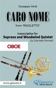 (Oboe) Caro Nome - Soprano & Woodwind Quintet - Librerie.coop