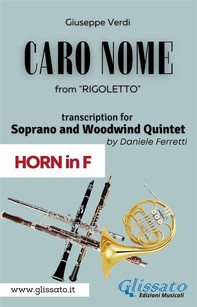 (Horn in F) Caro Nome - Soprano & Woodwind Quintet - Librerie.coop