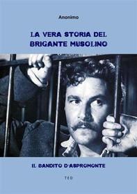 La vera storia del brigante Musolino - Librerie.coop