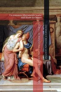 Storia Romanzata della Guerra di Troia - Librerie.coop