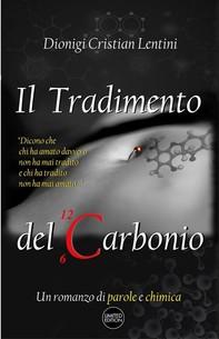 Il tradimento del Carbonio - Librerie.coop