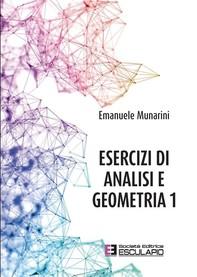 Esercizi di Analisi e Geometria 1 - Librerie.coop