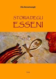 Storia degli Esseni - Librerie.coop